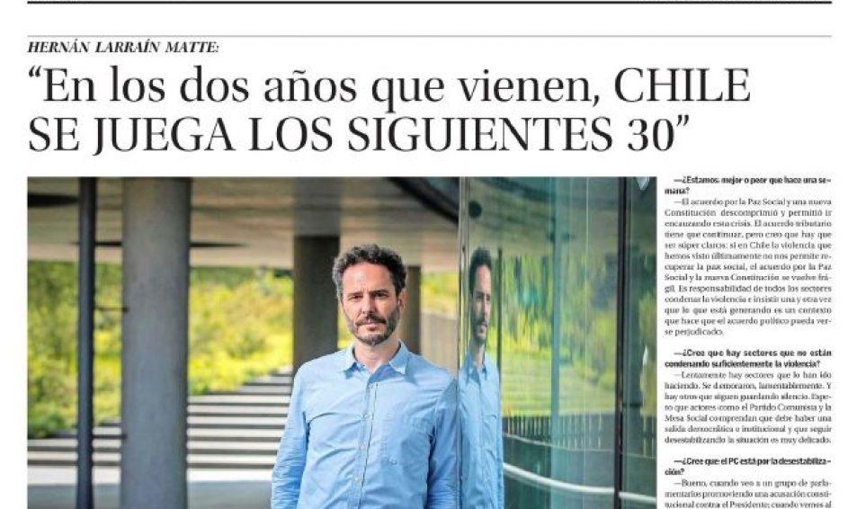 Hernán Larrain Matte: «En los dos años que vienen, CHILE SE JUEGA LOS SIGUIENTES 30»